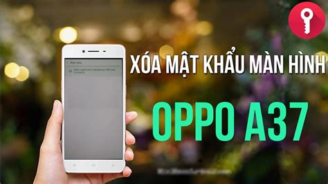 Sealed New Oppo A37 new x 243 a mật khẩu m 224 n h 236 nh oppo neo 9 a37 reset oppo neo 9 a37