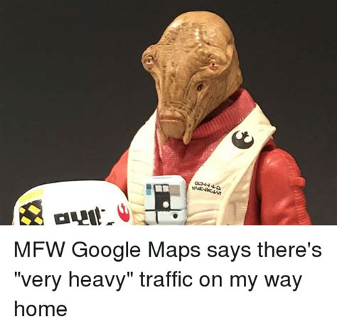rg mfw maps says there s heavy traffic on my