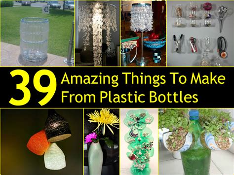 Things Made Out Of Recycled Materials by 39 Amazing Things To Make From Plastic Bottles