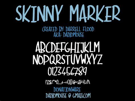 dafont the skinny skinny marker font dafont com