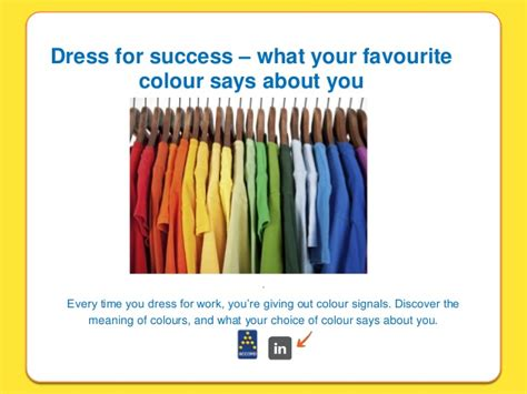 what your favourite colour says about you dress for success what your favourite colour says about you