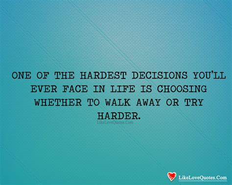 a guide for choosing whether choosing whether to walk away or try harder