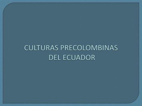preceramico culturas cronologia de las culturas precolombinas