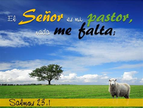 imagenes cristianas salmos salmo 23 conoce el salmo m 225 s importante de la biblia
