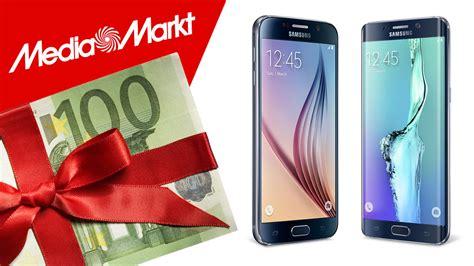 Samsung Galaxy S6 Tablet Media Markt by Samsung Galaxy S6 Edge 100 Sparen Computer Bild