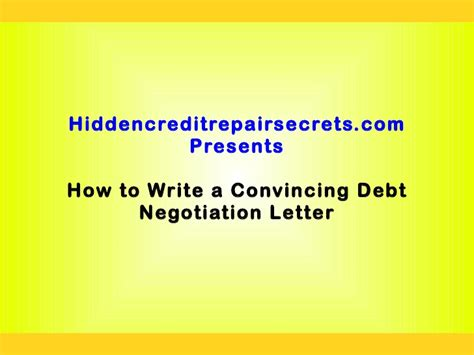 Negotiation Credit Letter How To Write A Convincing Debt Negotiation Letter