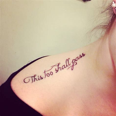 this too shall pass tattoos 40 modern this shall pass ideas meaning