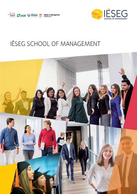 Ieseg School Of Management Mba by I 201 Seg School Of Management Brochure By I 201 Seg Issuu
