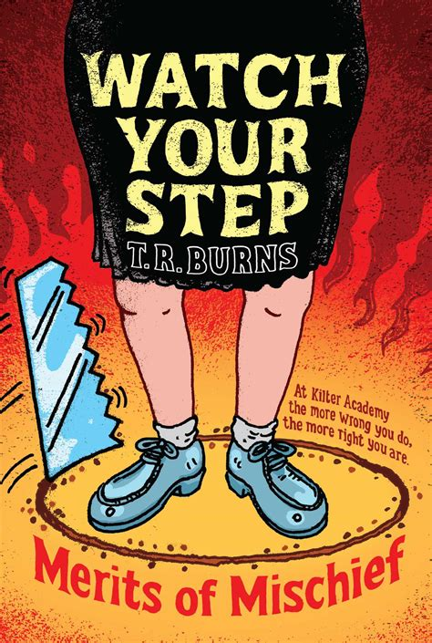 how to mischief books your step book by t r burns official publisher