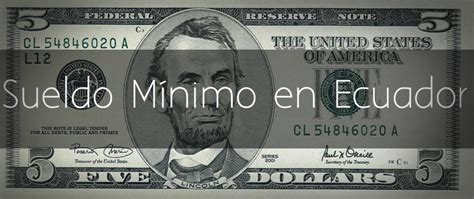 sueldo minimo ecuador 2016 c 250 al es el sueldo m 237 nimo en ecuador enero 2016