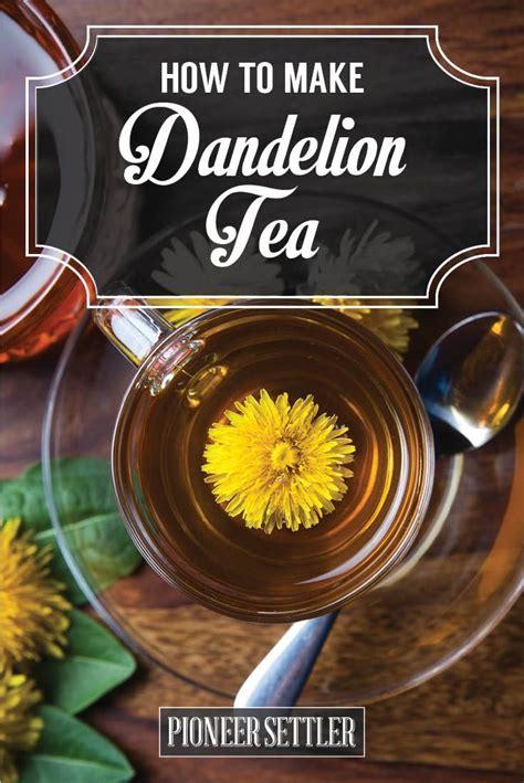 Dandelion Root Detox Tea Recipe by Best Way To Make Dandelion Root Tea Dandelion Root Tea