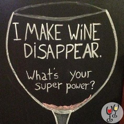 wine disappear whats  super power wine