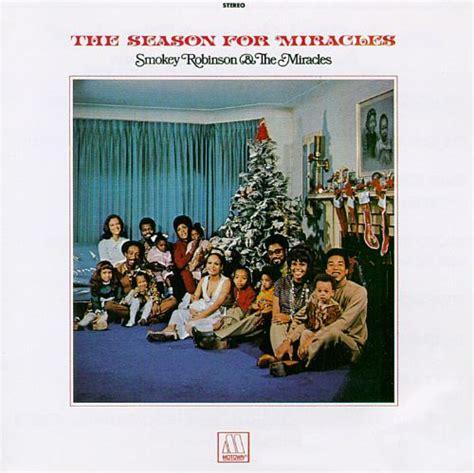season  miracles smokey robinson  miracles songs reviews credits allmusic