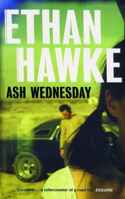 ash wednesday in england ash wednesday ethan hawke bloomsbury paperbacks