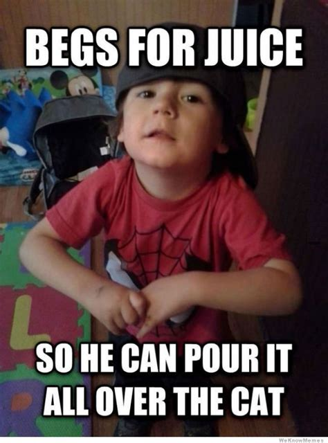Toddler Meme - scumbag toddler weknowmemes