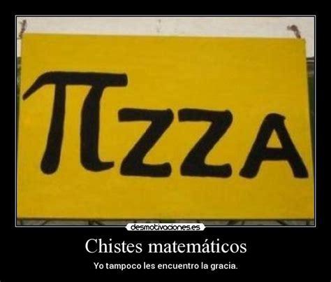 imagenes humor matematico chiste matem 225 tico taringa