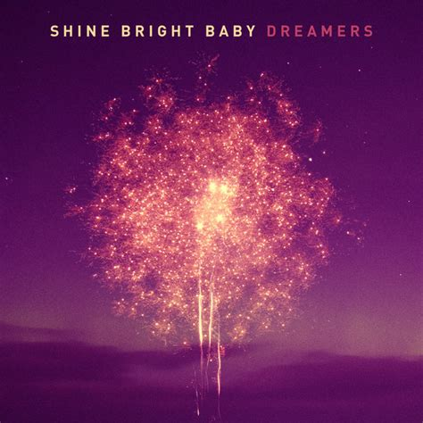 dreamers aac mp3 shine bright baby 2013 baixar