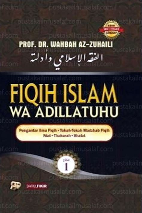 Fiqih Islam Buku Agama Islam B60 buku fiqih islam wa adillatuhu 1 set 10 jilid toko muslim title