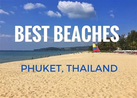 best phuket beaches best beaches in phuket for families mum on the move