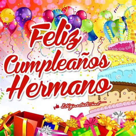 imagenes de feliz cumpleaños brother imagenes feliz cumplea 241 os hermano para facebook flickr