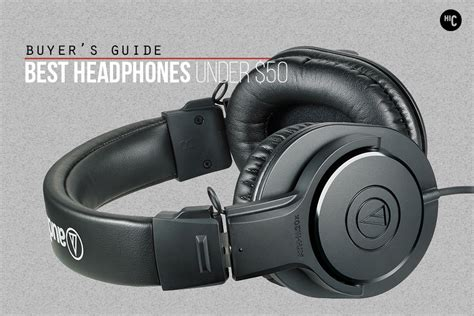 best headphons sound investment the 8 best headphones 50