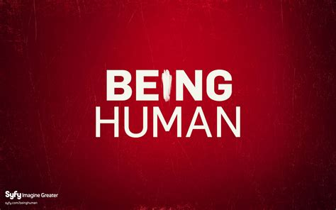 Human Being being human quotes quotesgram
