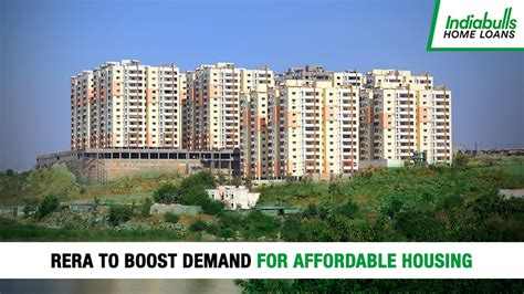 cheap housing loan india rera to boost demand for affordable housing indiabulls home loans blog