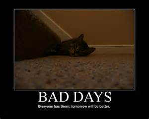 Bad Day In Other Words Nick S Walk Another Bad Day Devotional For June 1 2011