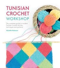 tunisian crochet complete and easy guide to awesome tunisian crochet patterns and projects tunisian crochet book crochet stitches books tilda s summer ideas tone finnanger kirja
