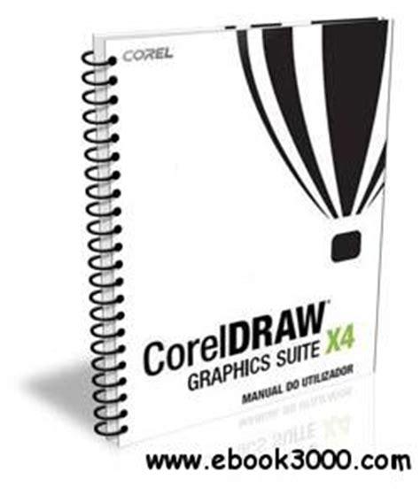 corel draw x4 guide pdf manual coreldraw graphics suite x4 free ebooks download
