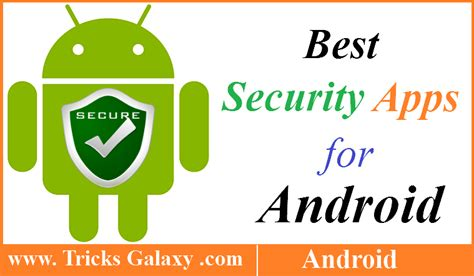best security apps for android 6 best security apps for android to protect your privacy