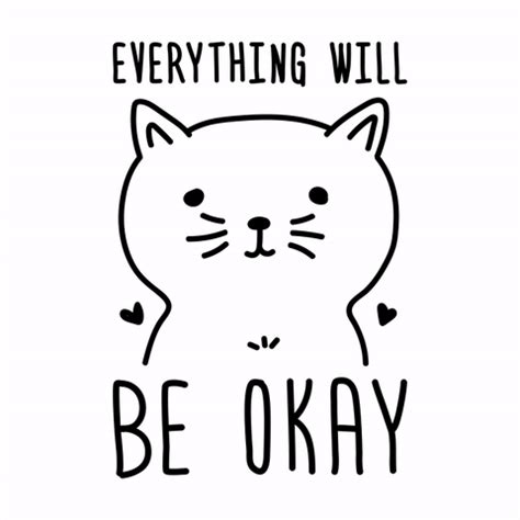 It Will Be Ok everything will be ok gifs find on giphy
