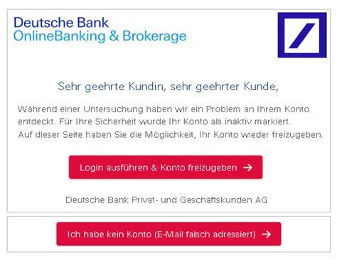 deutsche bank banking probleme warnung e mails im namen der deutschen bank sind phishing