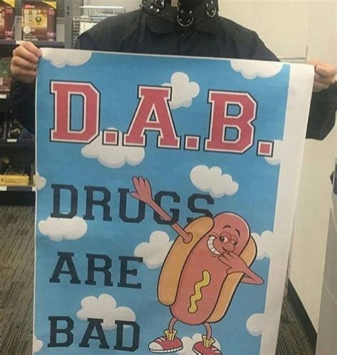 Drugs Are Bad Meme - dude do you even dab fellowkids