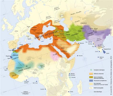 Carte De L Empire Ottoman En 1914 by Carte Du Monde Musulman Entre 1526 Et 1550 Le Triomphe De
