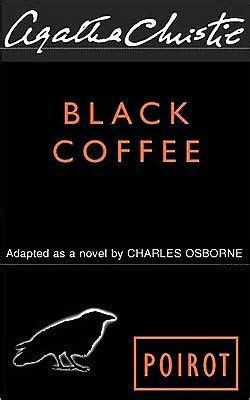 black coffee poirot 0008196656 black coffee hercule poirot series by agatha christie paperback barnes noble 174