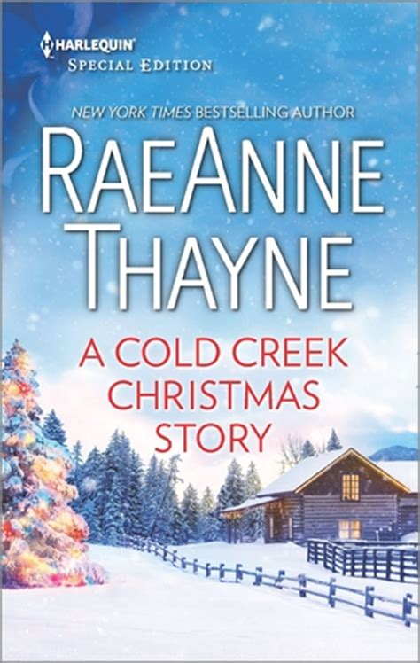 the pines of winder ranch a cold creek homecoming books a cold creek story raeanne thayne the