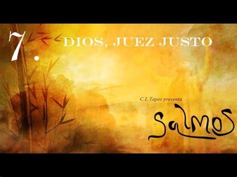 imagenes de dios juez salmo 7 dios juez justo youtube