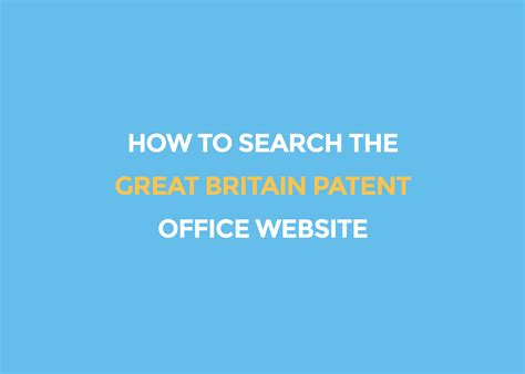 Search Great Britain How To Search The Great Britain Patent Office Website