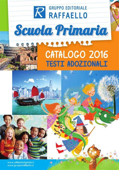 catalogo apogeo libri 2016 apogeonline testi adozionali per la scuola primaria catalogo 2016 by