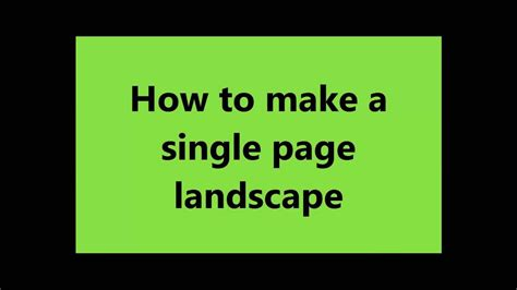 how to make a page how to make only one page landscape in microsoft word and