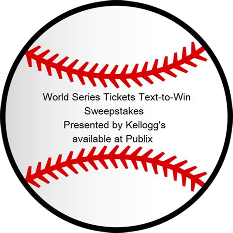 Sweepstakes Text To Win - kellogg s publix world series tickets text to win sweepstakes text