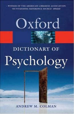 the dictionary of psychology books a dictionary of psychology by andrew m colman reviews