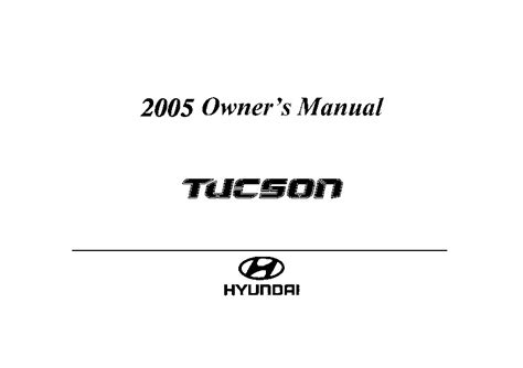 free online auto service manuals 2005 hyundai tucson lane departure warning 2005 hyundai tucson owners manual