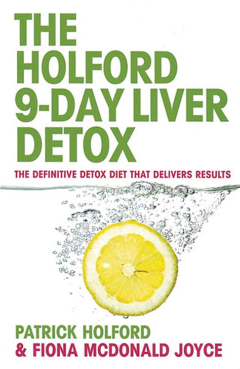 4 Day Liver Detox Diet by The 9 Day Liver Detox The Definitive Detox Diet That