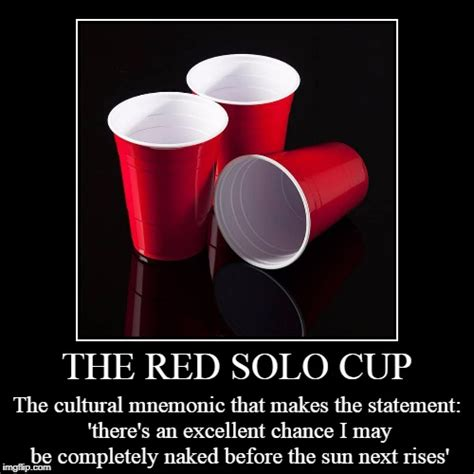 Red Solo Cup Meme - red solo cup meme 100 images red solo cup i fill you