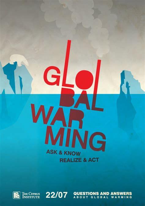 membuat poster global warming 13 best global warming poster images on pinterest