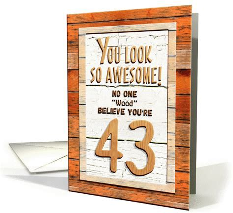 Happy 43rd Birthday Humorous Tree Humor Wood Effect Funny card