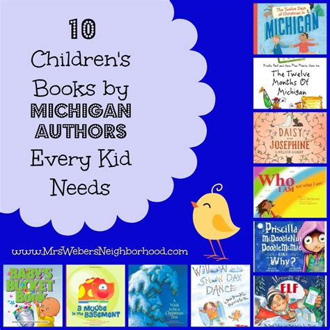 picture book authors 10 children s books by michigan authors every child needs