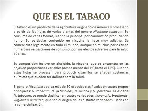 que sustancias tiene el cigarro y sus efectos perjudiciales el tabaco presentado t4 alvarado r blanca s ppt
